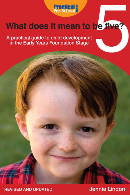 What Does It Mean to Be Five?, Jennie Lindon