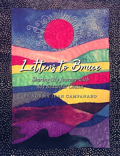 Letters to Bruce, Norma Campanaro