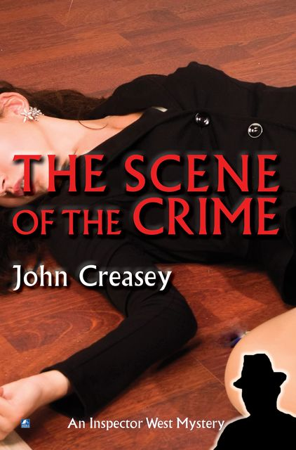 The Scene Of The Crime, John Creasey