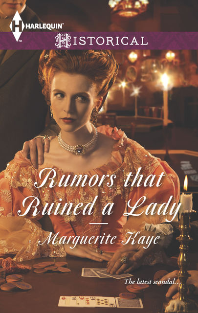 Rumors that Ruined a Lady, Marguerite Kaye