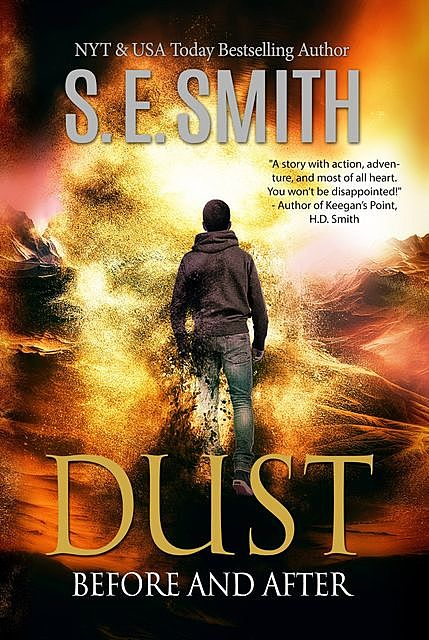 Dust: Before and After, S.E.Smith
