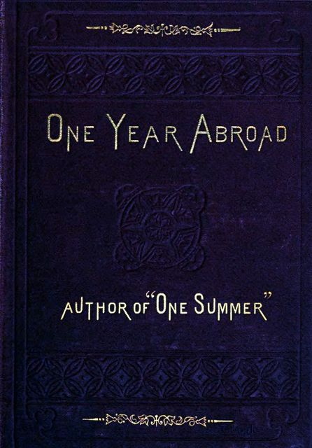 One Year Abroad, Blanche Willis Howard