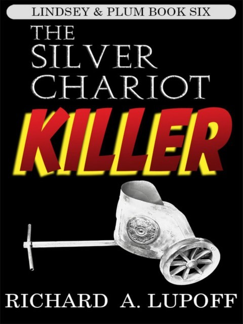 The Silver Chariot Killer, Richard A.Lupoff