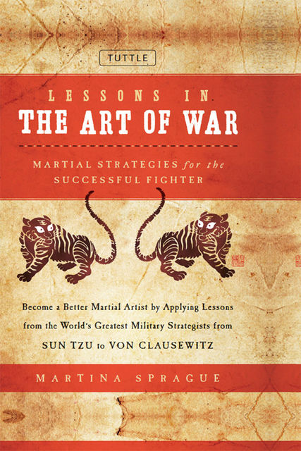 Lessons in the Art of War, Martina Sprague