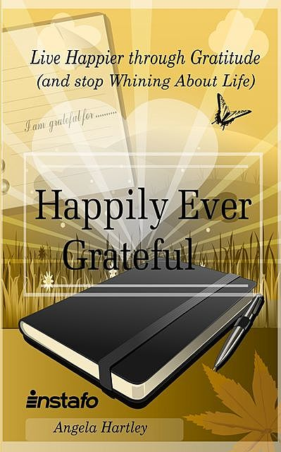 Happily Ever Grateful, Angela Hartley, Instafo