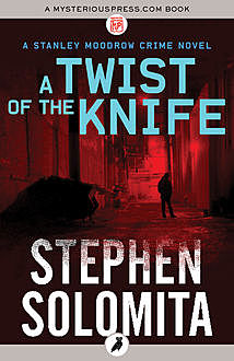 A Twist of the Knife, Stephen Solomita