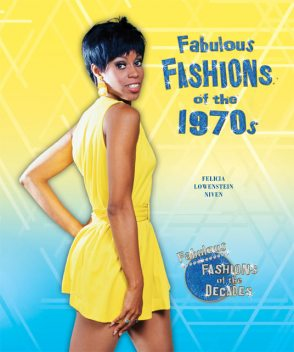 Fabulous Fashions of the 1970s, Felicia Lowenstein Niven