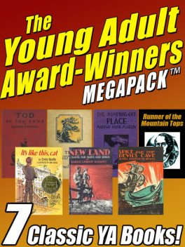 The Young Adult Award-Winners MEGAPACK, Emily Neville, Cornelia Meigs, Elinor Whitney, Mabel Louise Robinson, Marian Hurd McNeely