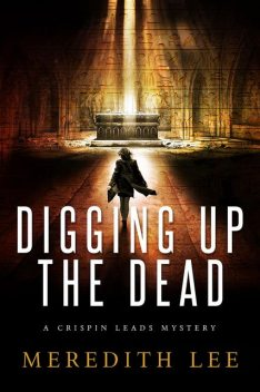 Digging Up the Dead, Dixie Lee Evatt, Meredith Lee, Sue Meredith Cleveland