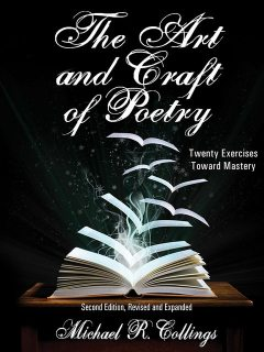The Art and Craft of Poetry, Michael R.Collings