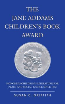 The Jane Addams Children's Book Award, Susan Griffith