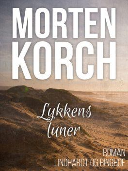 Lykkens luner, Morten Korch
