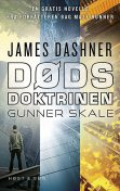 Dødsdoktrinen – Gunner Skale, James Dashner