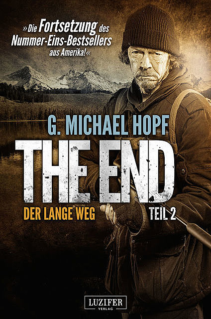 DER LANGE WEG (The End 2), G.Michael Hopf