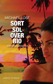 Sort sol over Rio, Michael Lose