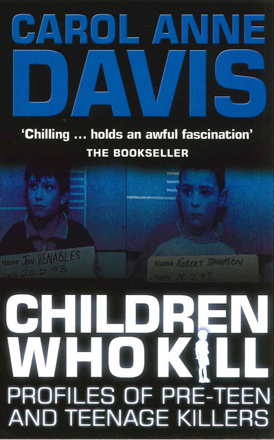 Children Who Kill, Carol Anne Davis