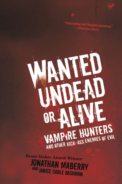 Wanted Undead or Alive, Jonathan Maberry, Janice Gable Bashman