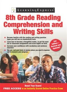 8th Grade Reading Comprehension and Writing Skills, LearningExpress LLC