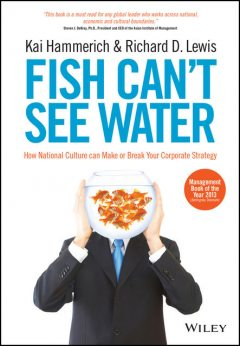 Fish Can't See Water, Richard Lewis, Kai Hammerich