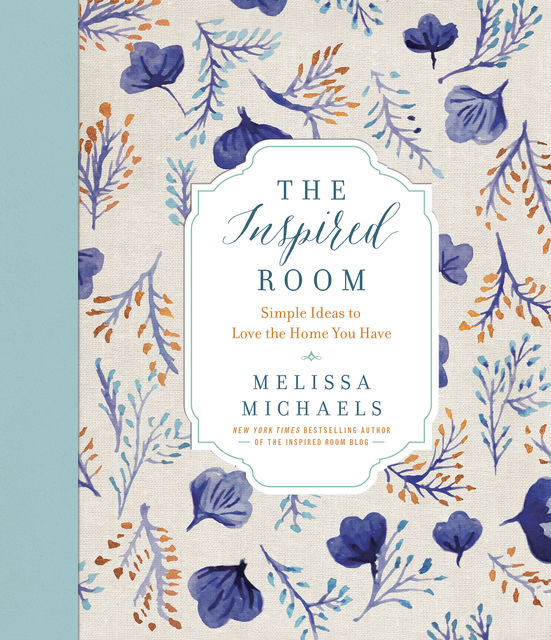 The Inspired Room, Melissa Michaels