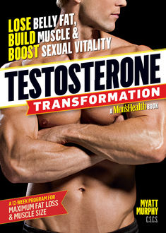 Testosterone Transformation, Myatt Murphy