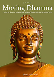 Moving Dhamma Volume One, Bhante Vimalaramsi