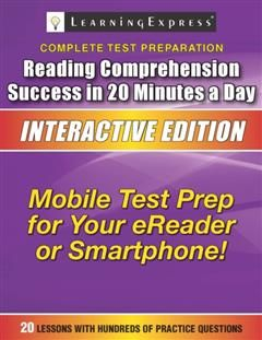 Reading Comprehension Success in 20 Minutes a Day, Learning Express Llc