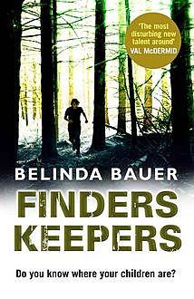 Finders Keepers, Belinda Bauer