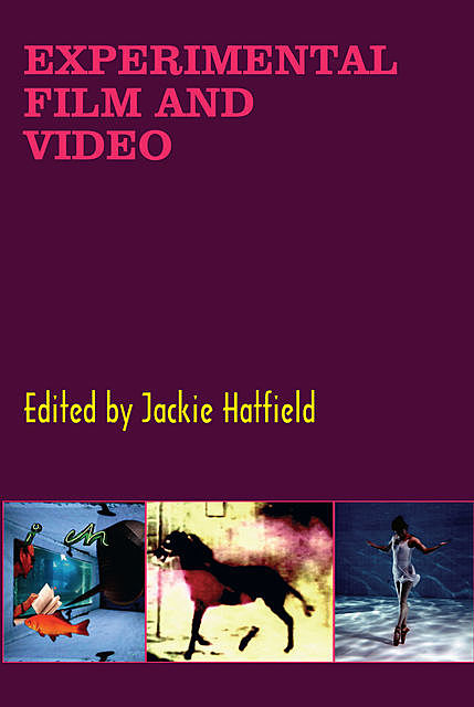Experimental Film and Video, Jackie Hatfield