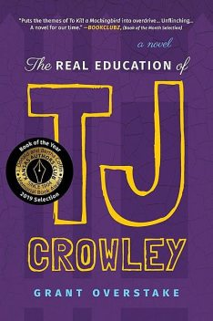 The Real Education of TJ Crowley, Grant Overstake