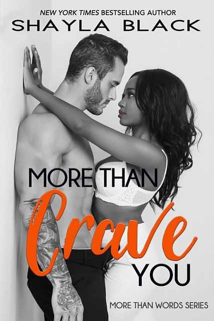 More Than Crave You, Shayla Black