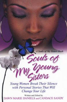 Souls of My Young Sisters, Candace Sandy, Dawn Marie Daniels