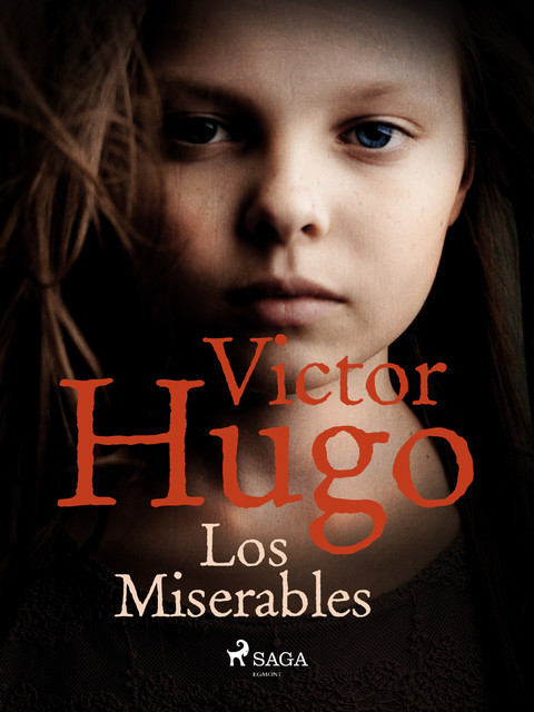 Los miserables, Victor Hugo