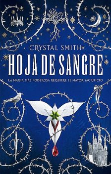 Hoja de sangre, Crystal Smith