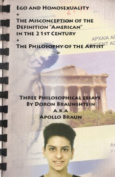 """Ego and Homosexuality + The Misconception of the Definition """"American"""", Doron Braunshtein"""