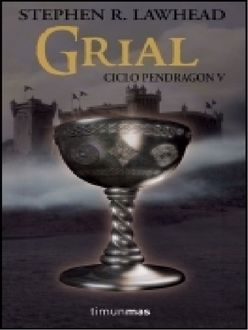 Grial, Stephen Lawhead