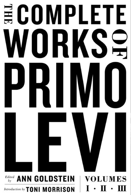 The Complete Works of Primo Levi, Primo Levi