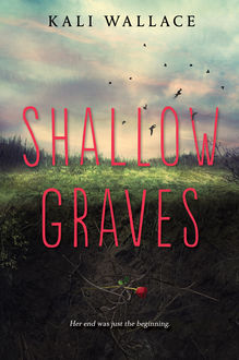 Shallow Graves, Kali Wallace