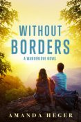 Without Borders, Amanda Heger