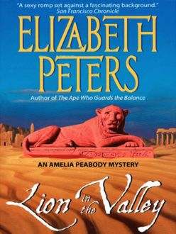 Lion in the Valley, Elizabeth Peters