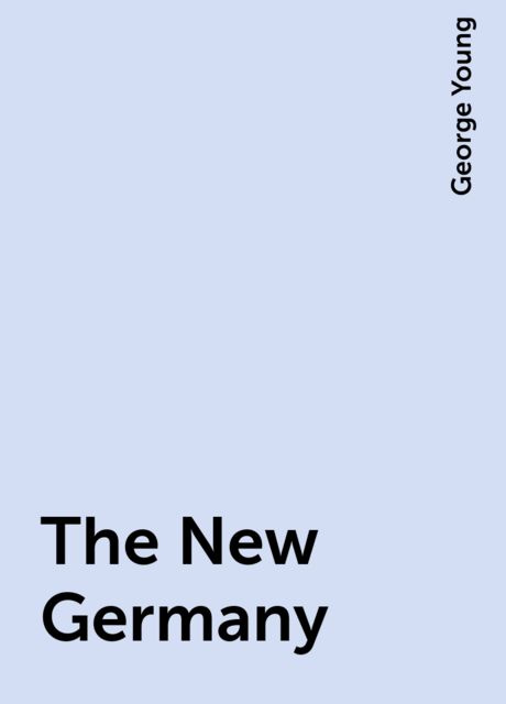 The New Germany, George Young