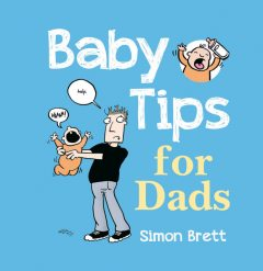 Baby Tips For Dads, Simon Brett
