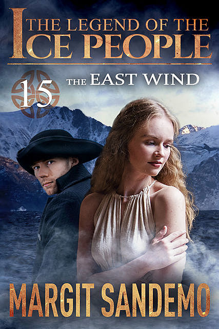 The Ice People 15 – East Wind, Margit Sandemo