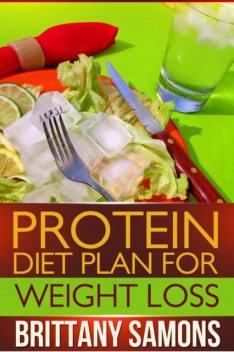 Protein Diet Plan For Weight Loss, Brittany Samons