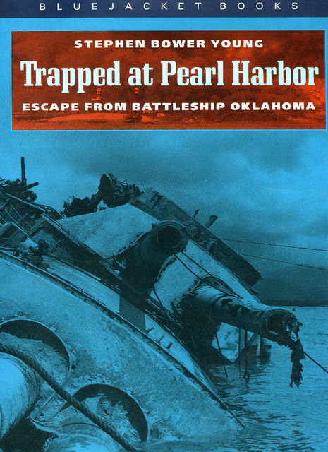 Trapped at Pearl Harbor, Stephen Bower Young