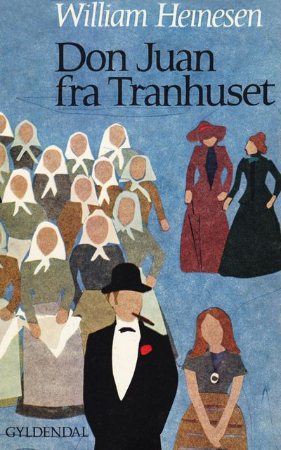 Don Juan fra Tranhuset, William Heinesen