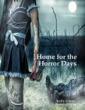 Home for the Horror Days, James Glenn, Kelly Glenn