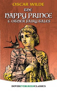 The Happy Prince and Other Fairy Tales, Oscar Wilde