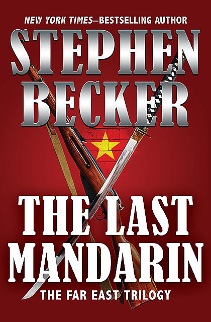 The Last Mandarin, Stephen Becker