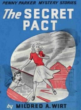 The Secret Pact, Mildred A.Wirt